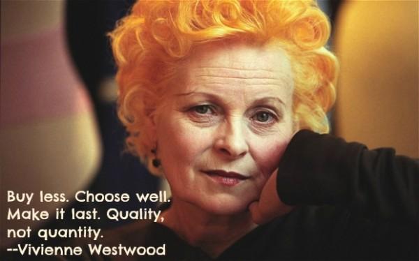 Vivienne Westwood - buy less