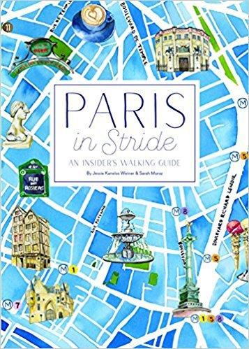 "Cover of ""Paris in Stride"", a new guidebook of walking tours in Paris. Details at une femme d'un certain age."